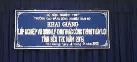 Khai giảng lớp Nghiệp vụ công nhân quản lý, khai thác công trình thủy lợi tỉnh Bến Tre năm 2018